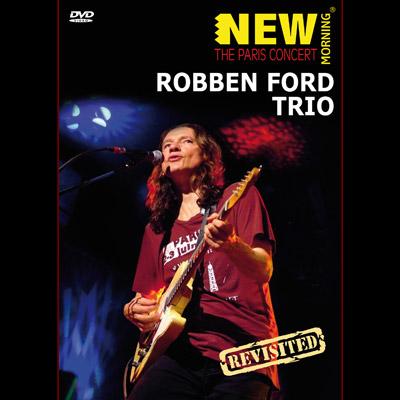 Robben Ford Trio - The Paris Concert (DVD)