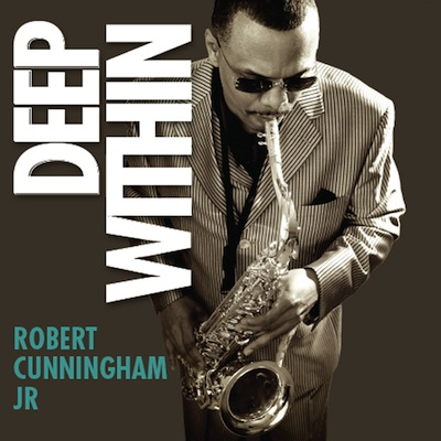 Robert Cunningham Jr. - Deep Within