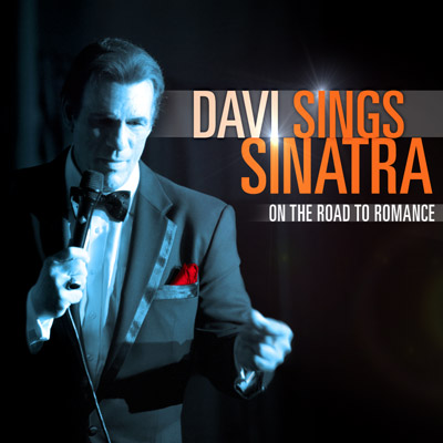 Robert Davi - Davi Sings Sinatra: On The Road To Romance