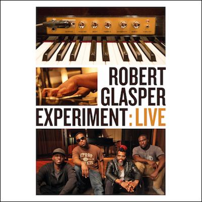 Robert Glasper - Robert Glasper Experiment: Live (DVD)