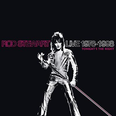 Rod Stewart - Live 1976-1998: Tonight's The Night