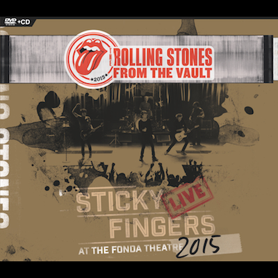 The Rolling Stones - Sticky Fingers: Live At The Fonda Theater 2015 (CD+DVD)