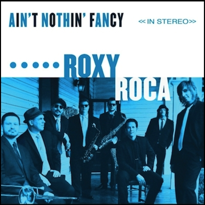 Roxy Roca - Ain't Nothin' Fancy