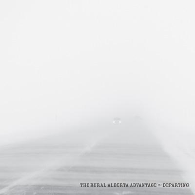 The Rural Alberta Advantage - Departing