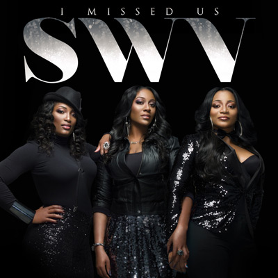 SWV - I Missed Us