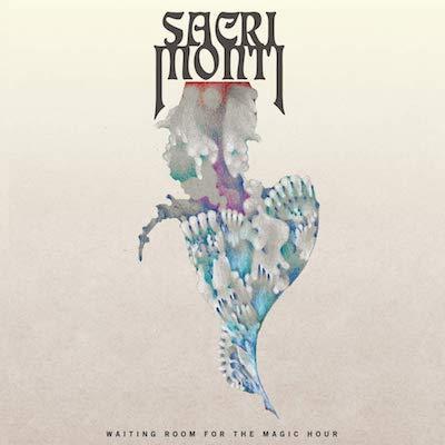 Sacri Monti - Waiting Room For The Magic Hour