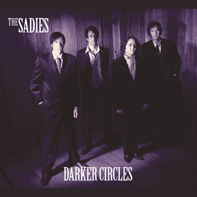 The Sadies - Darker Circles