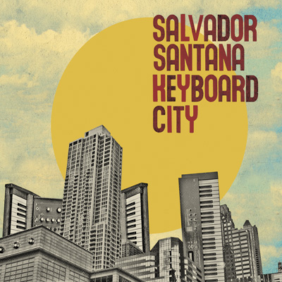 Salvador Santana - Keyboard City