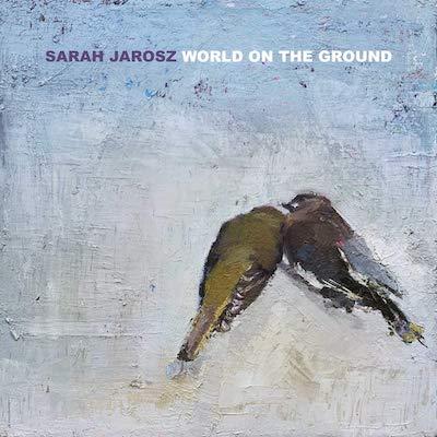 Sarah Jarosz - World On The Ground (Vinyl)