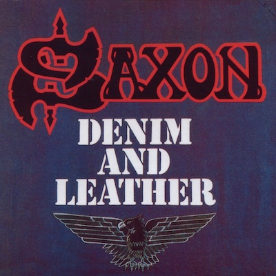 Saxon - Denim And Leather (Deluxe Reissue)