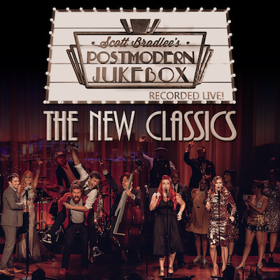 Scott Bradlee's Postmodern Jukebox - The New Classics