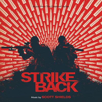 Scott Shields - Strike Back Original Television Series Soundtrack