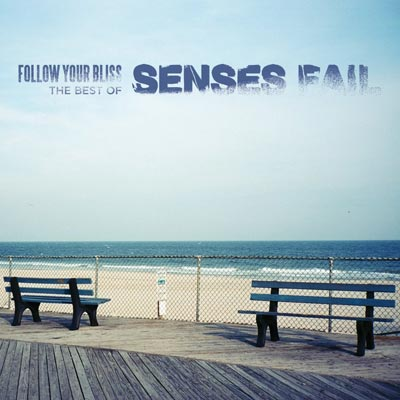 Senses Fail - Follow Your Bliss: The Best Of Senses Fail