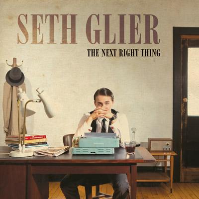 Seth Glier - Next Right Thing