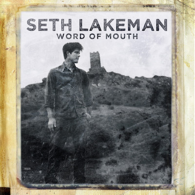Seth Lakeman - Word Of Mouth