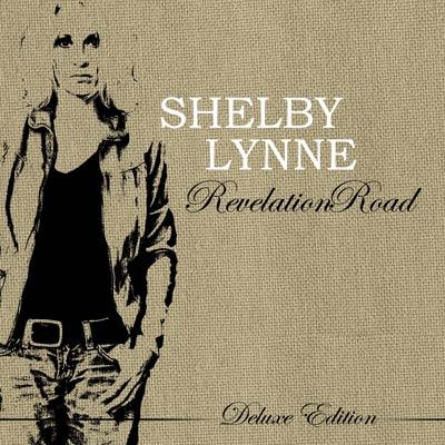 Shelby Lynne - Revelation Road (Deluxe)