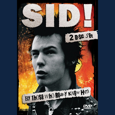Sid Vicious - Sid! By Those Who Really Knew Him (DVD)