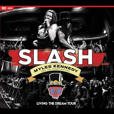 Slash Featuring Myles Kennedy - Living The Dream Tour (DVD/Blu-ray)