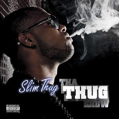 Slim Thug - Tha Thug Show
