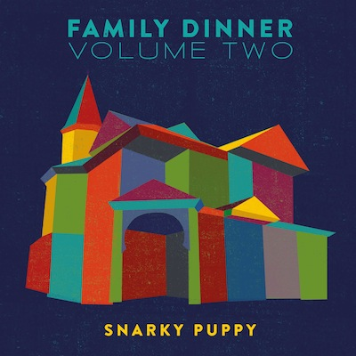 Snarky Puppy - Family Dinner Vol. 2 (Vinyl)