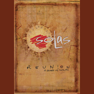 Solas - Reunion: A Decade Of Solas (DVD)