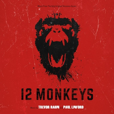 Soundtrack - 12 Monkeys: Music From The Syfy Series