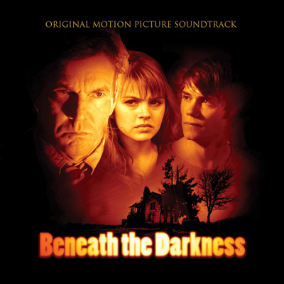 Soundtrack - Beneath The Darkness