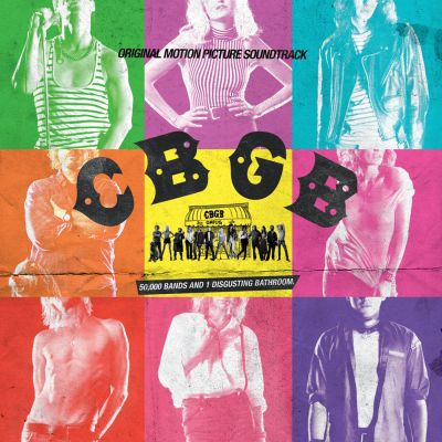 Soundtrack - CBGB: Original Motion Picture Soundtrack