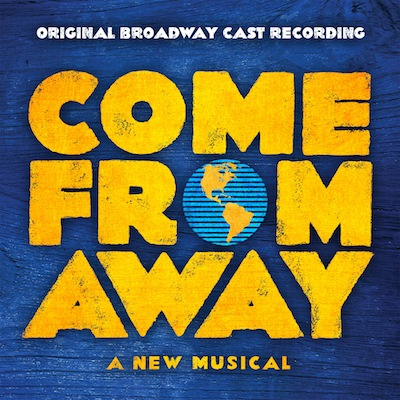 Soundtrack - Come From Away (Original Broadway Cast Recording)