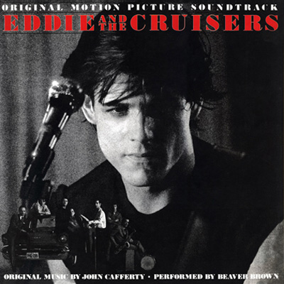 Soundtrack - Eddie And The Cruisers (Vinyl Reissue)