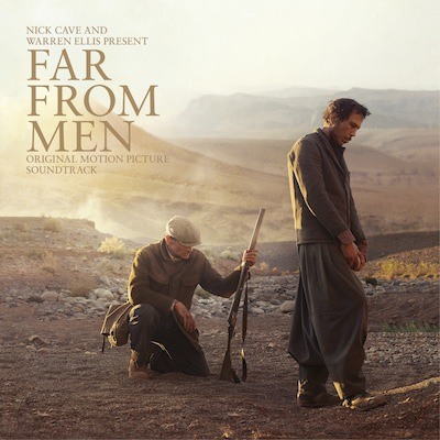 Nick Cave And Warren Ellis - Far From Men (Original Motion Picture Soundtrack)
