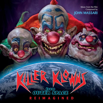 Soundtrack - Killer Clowns From Outer Space: Reimagined