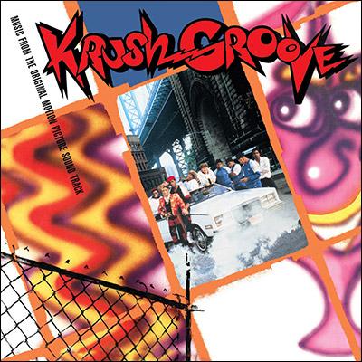 Soundtrack - Krush Groove: Original Motion Picture Soundtrack (Reissue)