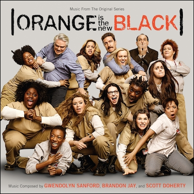 Soundtrack - Music From The Original Series Orange Is The New Black