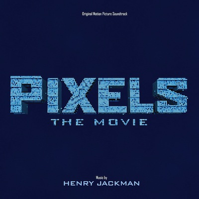 Soundtrack - Pixels