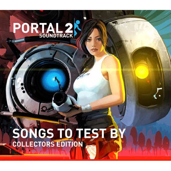 Soundtrack - Portal 2: Songs To Test By