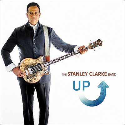 The Stanley Clarke Band - Up