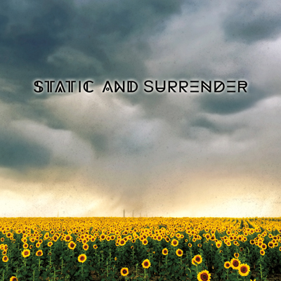 Static And Surrender - Static And Surrender
