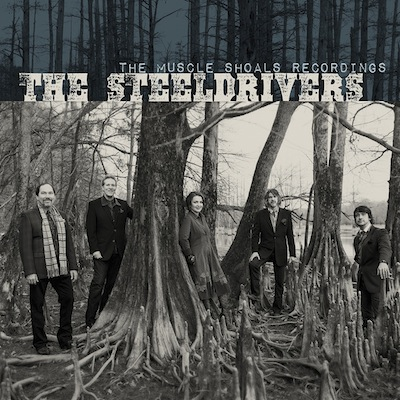 SteelDrivers - Muscle Shoals Recordings