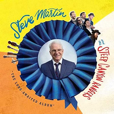 Steve Martin/Steep Canyon Rangers - The Long-Awaited Album