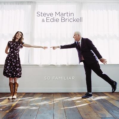 Steve Martin & Edie Brickell - So Familiar