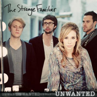 The Strange Familiar - Unwanted (Single)