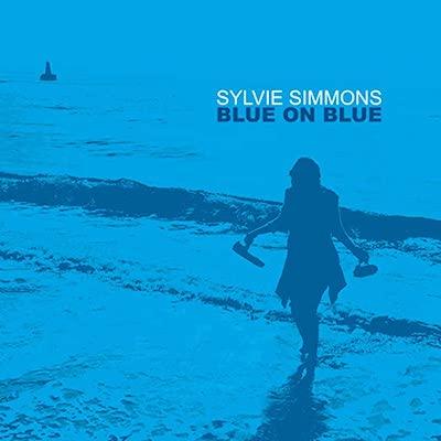 Sylvie Simmons - Blue On Blue
