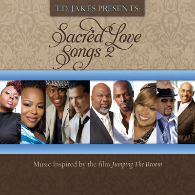 T.D. Jakes Presents - Sacred Love Songs 2