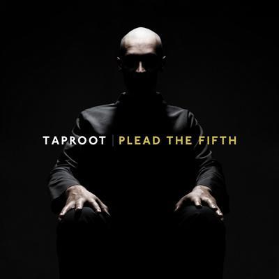 Taproot - Plead The Fifth