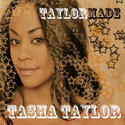 Tasha Taylor - Taylormade
