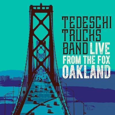 Tedeschi Trucks Band - Live From The Fox Oakland