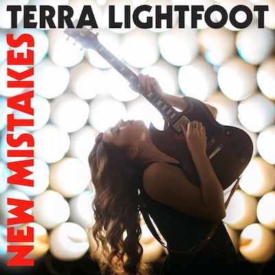 Terra Lightfoot - New Mistakes