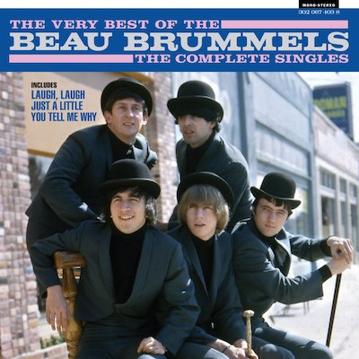 The Beau Brummels - The Very Best Of The Beau Brummels: The Complete Singles