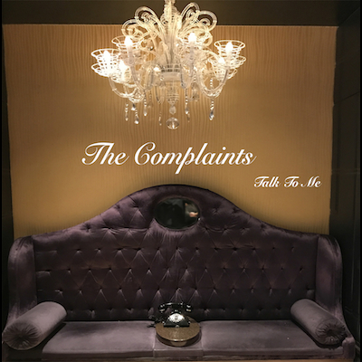 The Complaints - Talk To Me